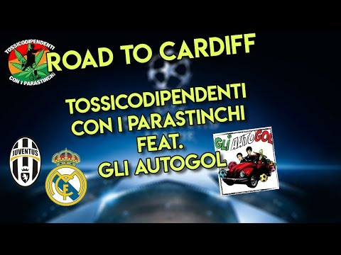 Road to Cardiff   feat. Gli Autogol   Juventus-Real Madrid