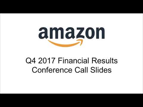 Amazon Q4 2017 Earnings Call | Future Investments, AWS and WholeFoods