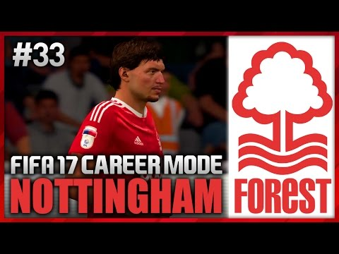 HOW DID HE MISS?! NOTTINGHAM FOREST CAREER MODE #33 (FIFA 17)