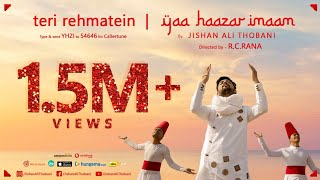 teri rehmatein yaa haazar imaam diamond jubilee india song by jishan ali thobani