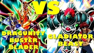 Real Life Yugioh - DRAGUNITY BUSTER BLADER vs GLADIATOR BEAST | March 2017 Scrub League