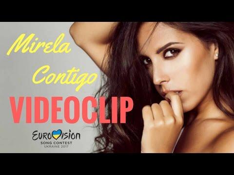 Mirela - Contigo (VIDEOCLIP) - Objetivo Eurovision 2017