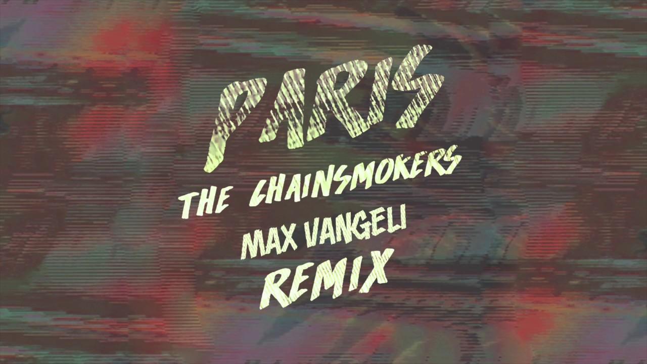nagykereskedelem online a teljes gyűjtemény nagyon kényelmes The Chainsmokers - Paris (Max Vangeli Remix) [FREE DOWNLOAD] - YouTube