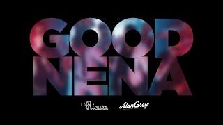 LA RICURA - GOOD NENA (Videoclip Oficial)