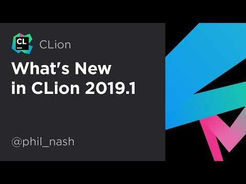 What's New in CLion 2019 1