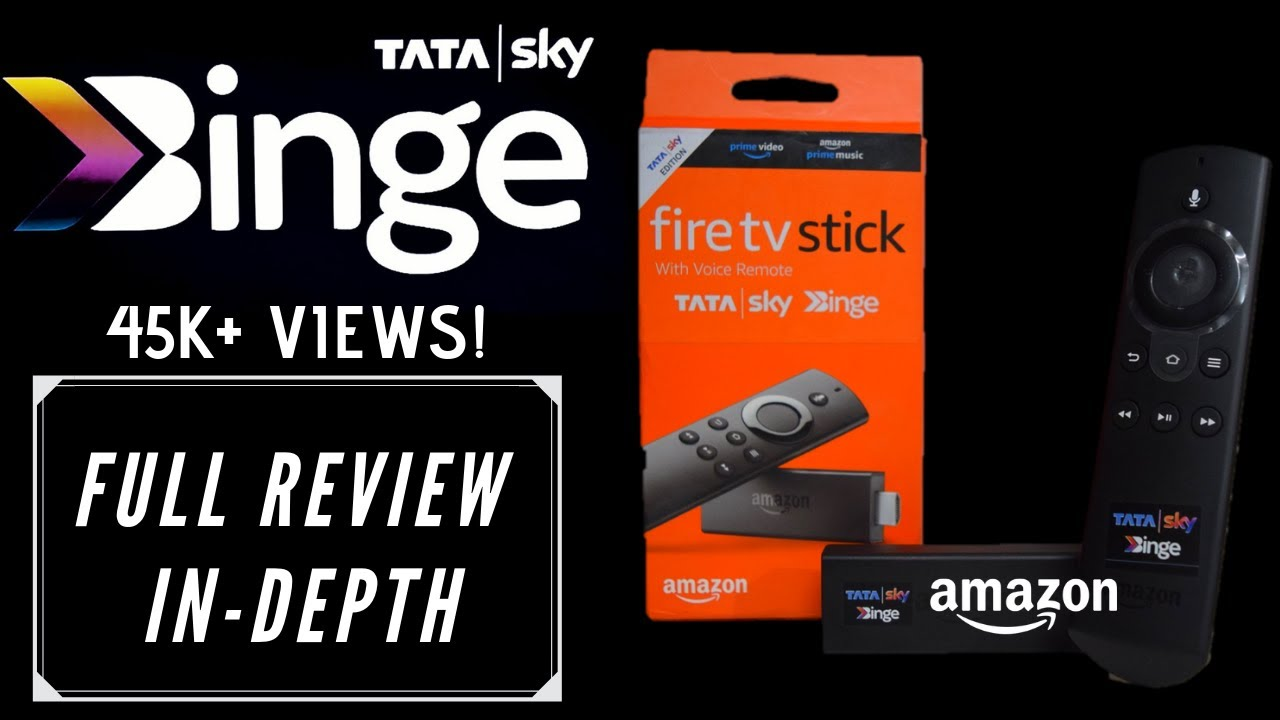 Tata Sky Binge (Fire TV)- Streaming at ₹249 only: Exclusive Review