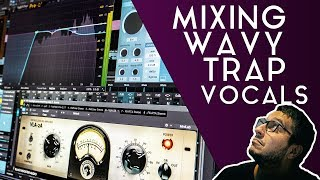 Mixing Wavy Trap Vocals | Singing Hook Vocals Tutorial