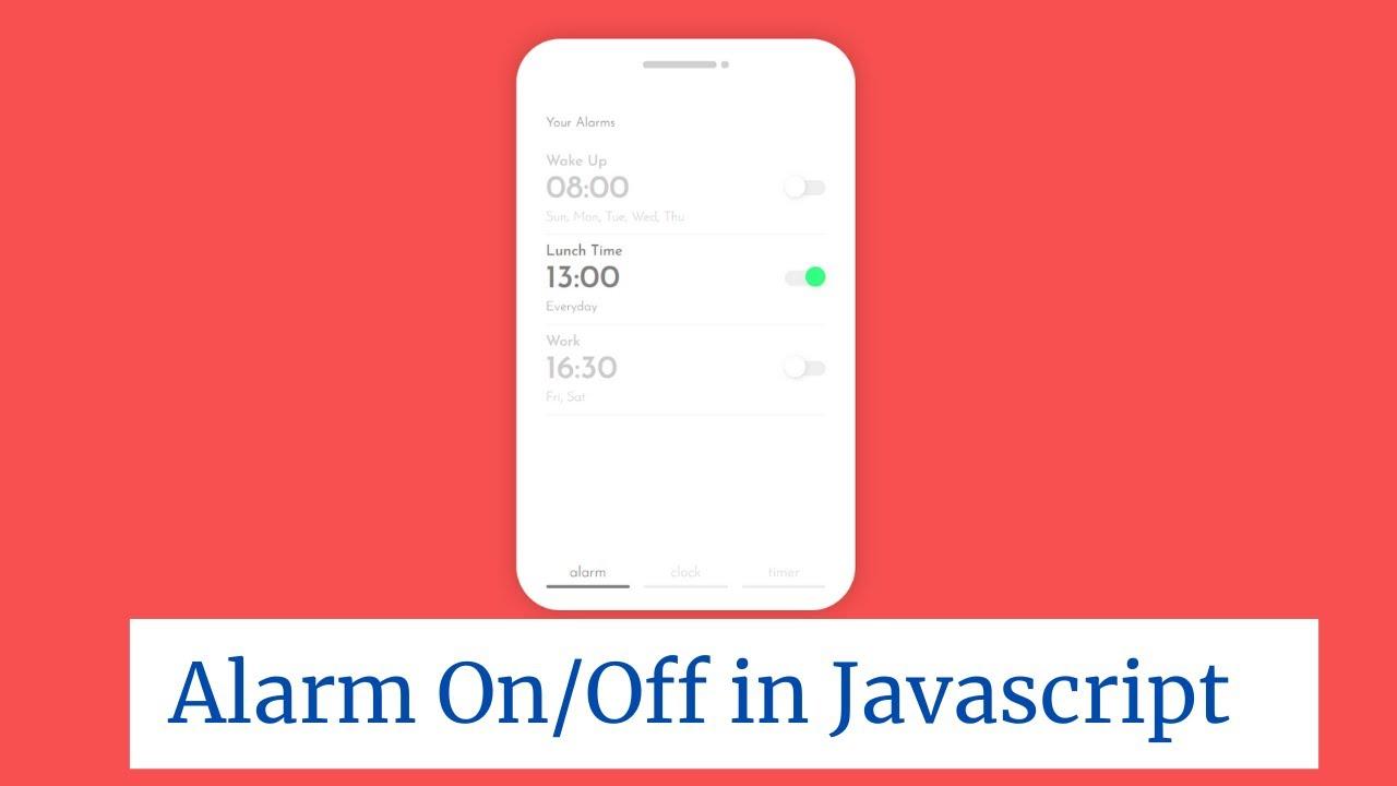 Creative Alarm On/Off With JavaScript | Web Development Tutorials