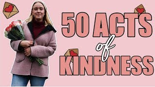 I DID 50 ACTS OF KINDNESS