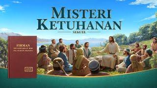 Film Rohani Kristen Terbaru | MISTERI KETUHANAN SEKUEL | Injil Ke Kembalian Nya Tuhan Yesus Kristus - Trailer