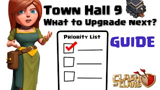 Clash of Clans - What to Upgrade Next? TH9 Guide