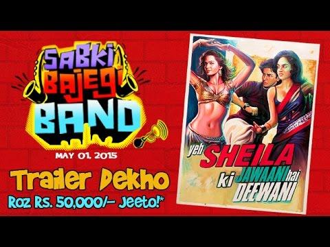 Sabki Bajegi Band | Official Theatrical Trailer | May 01 2015