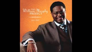 William Murphy - Praise Is What I Do