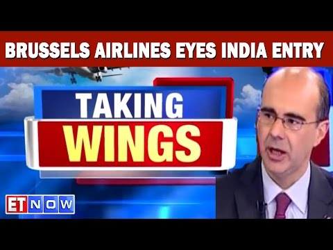 Taking Wings | Brussels Airlines Eyes India Entry