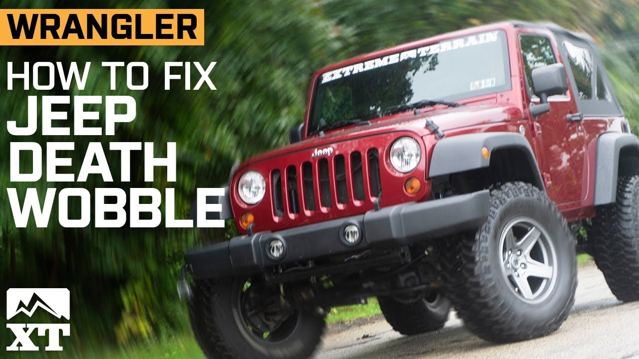 Jeep Death Wobble: Explanations & Fixes
