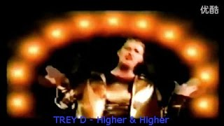 TREY D - Higher & Higher  (Classic Eurodance From the 90