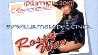 ROSSY WAR - SIENTO QUE TE ALEJAS ROSSY WAR (PRIMICIA JULIO 2010)
