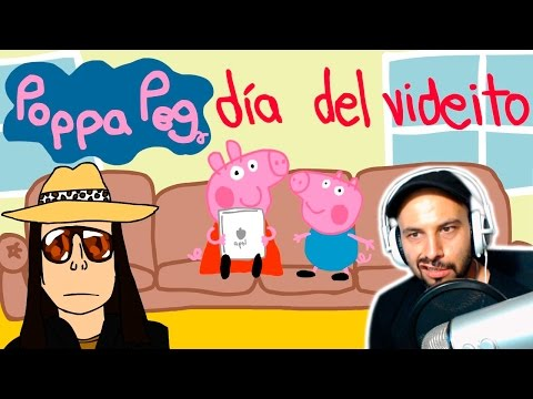 Poppa Peg 16 (Parodia) | Dia del Videito | Video Reaccion | Reaction | Español