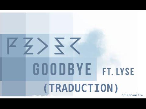 Feder ft  Lyse - Goodbye (traduction)