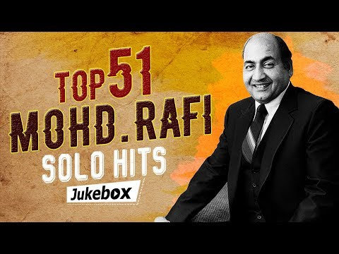 top-51-mohd.-rafi-solo-hits-|-old-is-gold-|-popular-hindi-songs-|-mohammed-rafi-hit-songs-[hd]