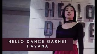 HAVANA  /GARNET  Choreography-HELLO DANCE