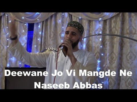 Deewane Jo Vi Mangde Ne   Naseeb Abbas