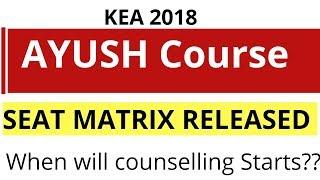 Seat Matrix of AYUSH course KEA 2018| Clarified some doubts