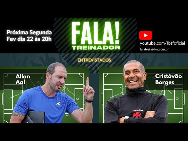 Cristóvão Borges e Allan Aal no FALA TREINADOR