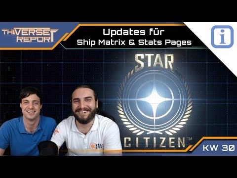 Star Citizen - Ship Matrix & Stats Page Updates | SCB Verse Report [Deutsch/German]