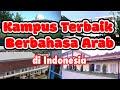 KAMPUS BERBAHASA ARAB TERBAIK DI INDONESIA