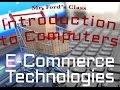 Electronic Commerce : E-Commerce Technologies (09:02)