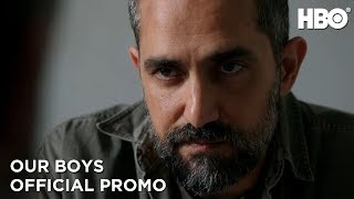 Our Boys   Official Promo   HBO