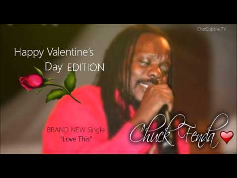 Chuck Fenda- Love This (Valentines Edition)