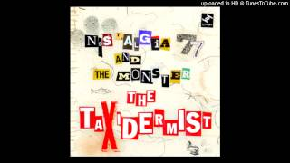 Nostalgia 77 & The Monster - The Taxidermist (Tru Thoughts Recordings) [2012]