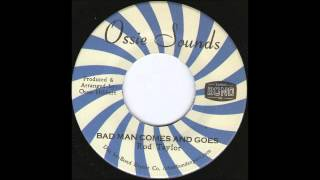 "7"" Rod Taylor - Bad Man Comes And Goes"