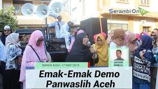 Sebut Kecurangan Massif Pada Pilpres 2019, Emak-emak Demo Panwaslih Aceh