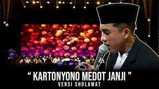 """NEW"" KARTONYONO MEDOT JANJI versi SHOLAWAT | SYUBBANUL MUSLIMIN. HD"