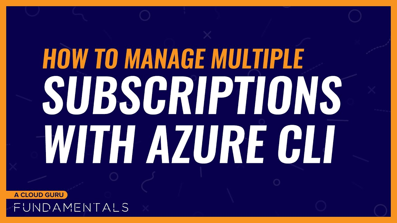 How to manage multiple subscriptions with Azure CLI
