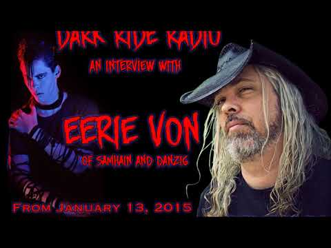 Dark Ride Radio - A Conversation with... Eerie Von of Danzig & Samhain
