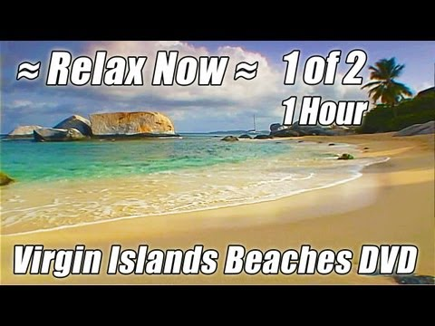 Those Relaxing Sounds of Waves Tropical Beaches & Wave Sounds VIRGIN ISLANDS BEACHES 1 HOUR video