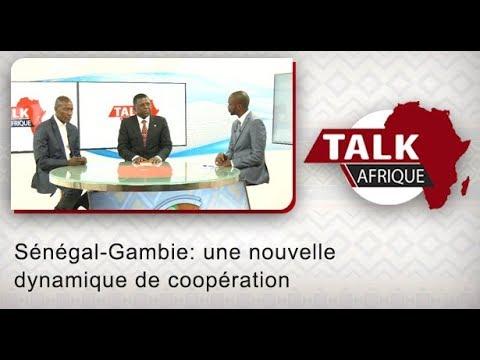 Talk Afrique: Sénégal-Gambie: une nouvelle dynamique de coopération