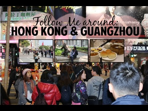 Follow Me Around Hong Kong & Guangzhou China! - Things to Do