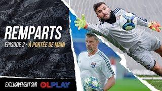 VIDEO: EXTRAIT REMPARTS : A PORTEE DE MAIN  | Olympique Lyonnais