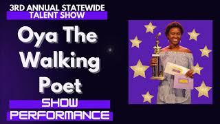 Oya The Walking Poet: Show Performance - LFOA, Inc. 3rd A.S.T.S