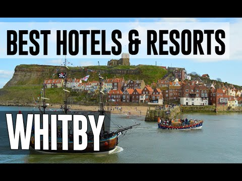 Best Hotels And Resorts In Whitby, United Kingdom UK