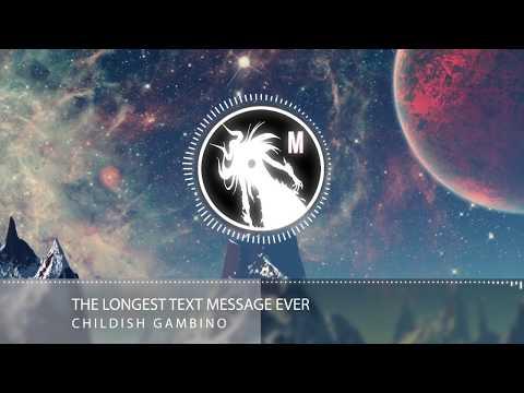 Childish Gambino - The Longest Text Message Ever ❖RAP❖
