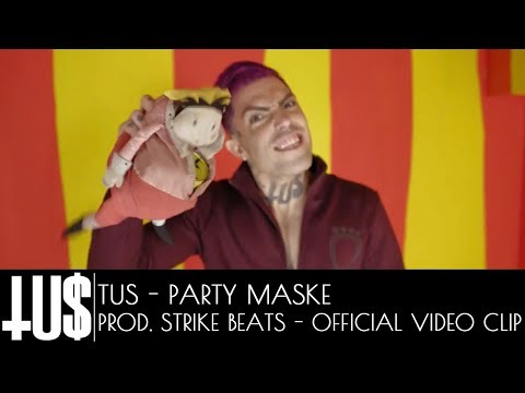 TUS - Party Maske Prod. Strike Beats - Official Video Clip