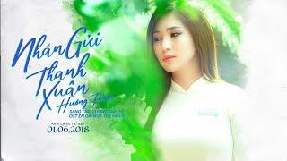 Hương Tràm - Nhắn Gửi Thanh Xuân (Ost Em Gái Mưa)