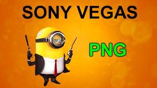 Картинка на прозрачном фоне в Sony Vegas. Как сделать PNG формат. Уроки видеомонтажа