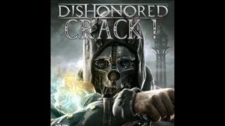 TUTO| Crack Dishonored [FULL-FR]